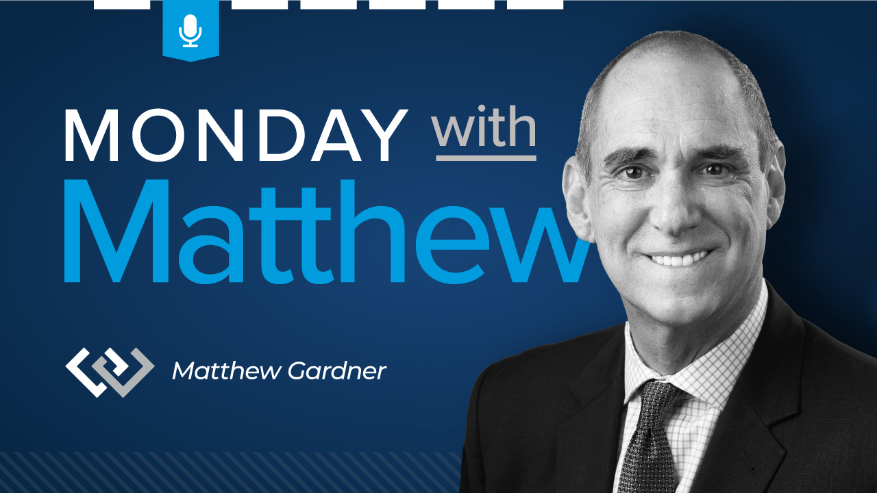 Graphic with Matthew Gardner's headshot and words reading Monday with Matthew Windermere Real Estate